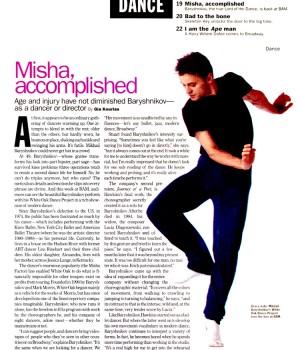 Misha, Accomplished